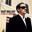 Dany Brillant / Mick Lanaro - Tu vuo' fa l'americano