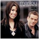 Garou / Marilou Bourdon - Tu es comme ça