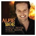 Alfie Boe - You'll never walk alone - the collection.