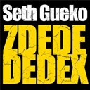 Seth Gueko - Zdedededex