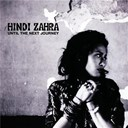 Hindi Zahra - Until the next journey