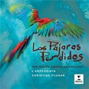 Christina Pluhar / L'arpeggiata - Los Pajaros Perdidos