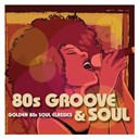 Compilation - 80s Groove & Soul