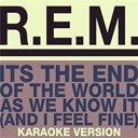 R.e.m. - The end of the world (karaoke version)