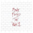 Pink Floyd - The wall (2011 - remaster) (2011 - remaster)