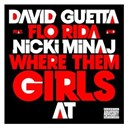 David Guetta - Where them girls at (feat. nicki minaj & flo rida) (feat. nicki minaj & flo rida)