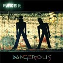 Faker - Dangerous (css remix)