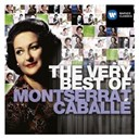 Montserrat Caball&eacute; - The very best of: montserrat caballe