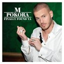 M. Pokora - Finally found ya (radio version)