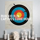 Run Kid Run - Captives come home