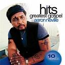 Aaron Neville - Greatest gospel hits