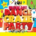 Compilation - Ultimate Dance Craze Party