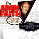Adam Faith - Adam faith singles collection: his greatest hits