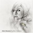 Claire Denamur - Le prince charmant