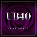 Ub 40 - Love songs