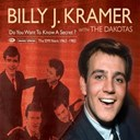 Billy J. Kramer / The Dakotas - Do you want to know a secret? (the emi recordings 1963-1983)