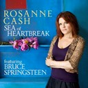 Rosanne Cash - Sea of heartbreak (featuring bruce springsteen)