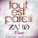 Zaho - Tout est pareil (remix version longue)