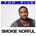 Smokie Norful - Top 5: hits