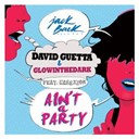 David Guetta - Ain't a party