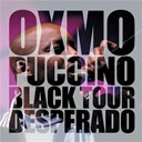 Oxmo Puccino - Black tour desperado
