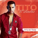Tito El Bambino - It's My Time