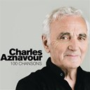 Charles Aznavour - 100 Chansons