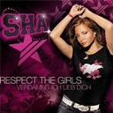 Sha - Respect the girls