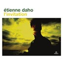 Étienne Daho - L'invitation