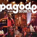 Exaltasamba - Pagode do exalta ao vivo