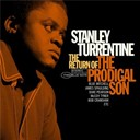 Stanley Turrentine - Return of the prodigal son