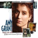 Amy Grant - Lead me on 20th anniversary edition
