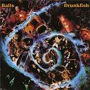 Balls - Drunkfish