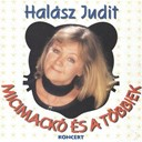 Judit Halasz - Micimack&oacute; &eacute;s a t&ouml;bbiek