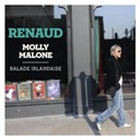 Renaud - Molly malone - balade irlandaise (version deluxe)