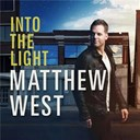 Matthew West - Into the light