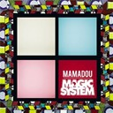 Magic System - Mamadou