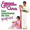Enrique Y Ana - Las canciones de los peques