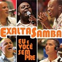 Exaltasamba - Eu e voc&ecirc; sempre