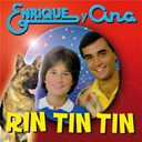 Enrique Y Ana - Rin-tin-tin