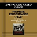 Kutless - Premiere performance plus: everything i need