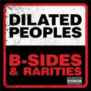 Dilated Peoples - B-sides &amp; rarities