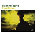 Étienne Daho - L'invitation (2006-2009) (2011 remastered) (deluxe version)