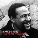 Gare Du Nord - You're my medicine (live)