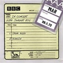 Man - Man - bbc in concert (20th january 1972)