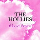 The Hollies - 6 love songs
