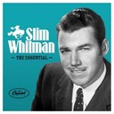 Slim Whitman - The essential slim whitman