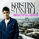 Kristian Stanfill - Beautiful jesus