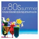 Compilation - An 80s Summer