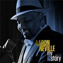 Aaron Neville - My true story